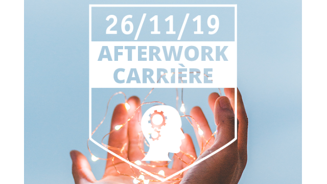 [ AFTERWORK CARRIERES NATIONAL ] le 26/11/19 - Save the date !